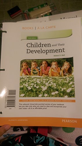 9780205193332: Children and Their Development, Books a la Carte Edition (6th Edition)