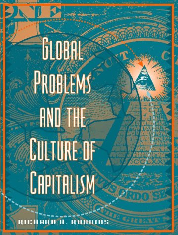 9780205193370: Global Problems and the Culture of Capitalism