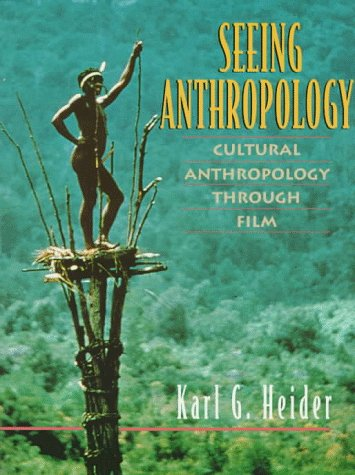 9780205195671: Seeing Anthropology: Cultural Anthropology Through Film