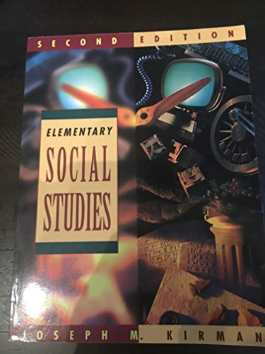 ELEMENTARY SOCIAL STUDIES: Kirman, Joseph M.