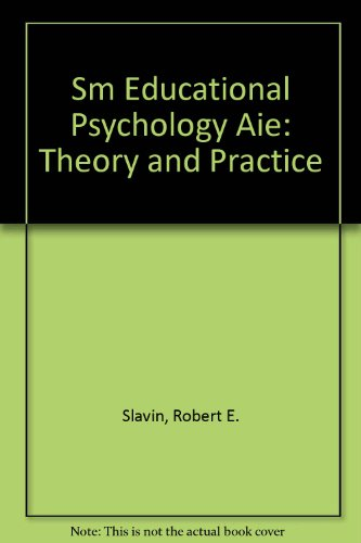 9780205196463: Educational Psychology: Theory and Practice, Fifth Edition