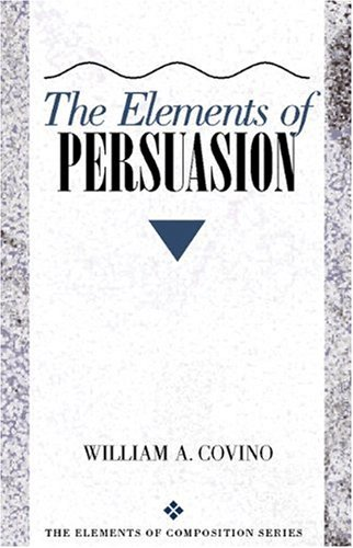 9780205196616: The Elements of Persuasion