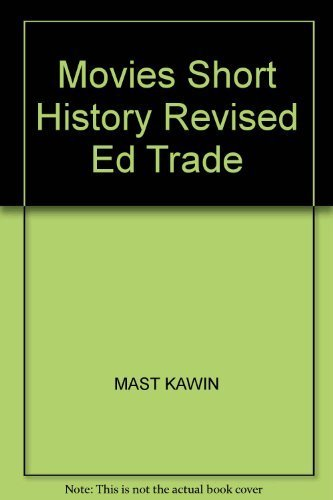 9780205196708: Movies, The: A Short History, Revised Edition (Trade Version)