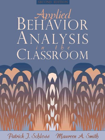 9780205196838: Applied Behavior Analysis in the Classroom