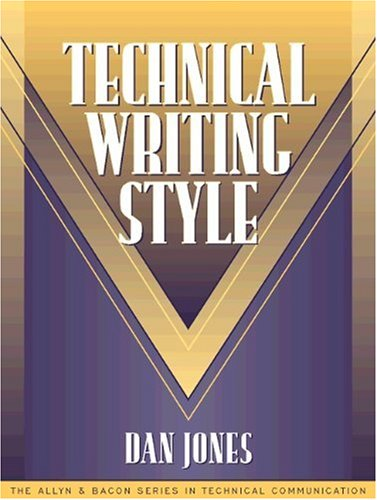 Technical Writing Style (Part of the Allyn Bacon Series in Technical Communication)