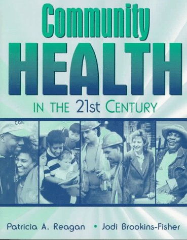 9780205197491: Community Health in the 21st Century