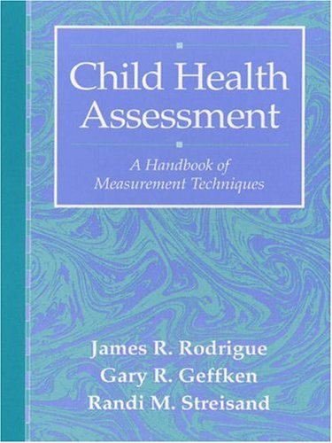 9780205198320: Child Health Assessment: A Handbook of Measurement Techniques