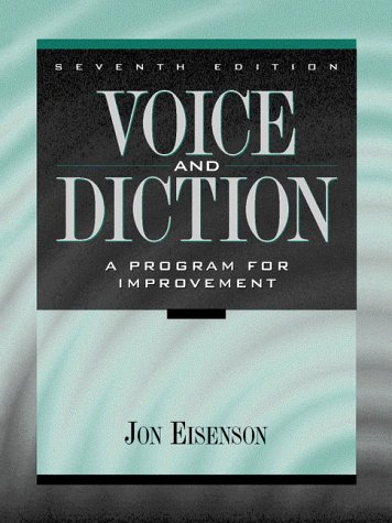 9780205198696: Voice and Diction: A Program for Improvement (7th Edition)