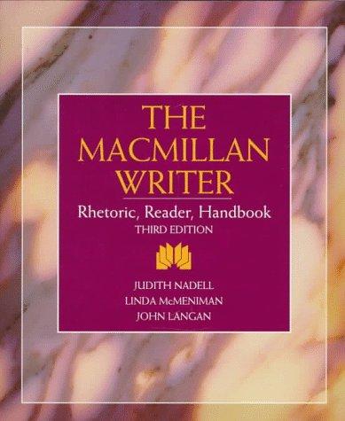 Macmillan Writer, The: Rhetoric, Reader, Handbook: Nadell, Judith, McMeniman,