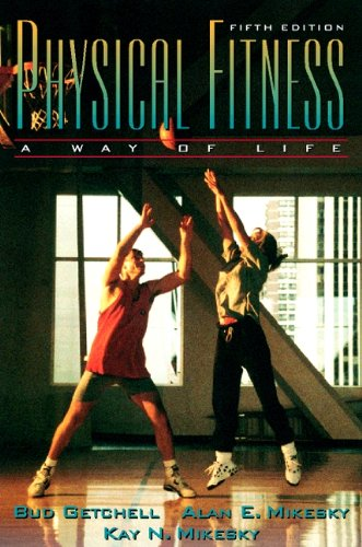 9780205198740: Physical Fitness: A Way of Life (5th Edition)