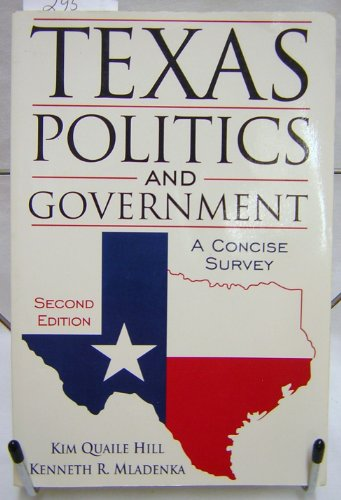 9780205198917: Texas Politics and Government: A Concise Survey (2nd Edition)