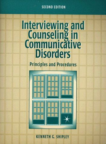 9780205198924: Interviewing and Counseling in Communicative Disorders: Principles and Procedures (2nd Edition)