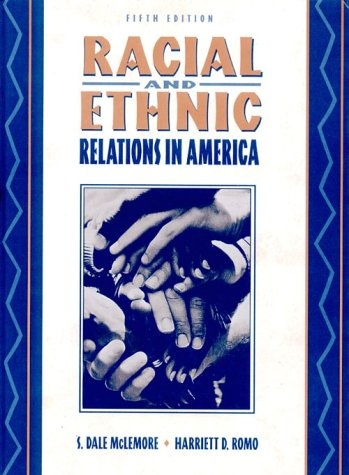 9780205199563: Racial and Ethnic Relations in America