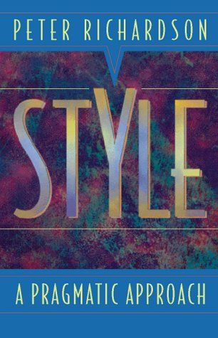 9780205199570: Style: A Pragmatic Approach