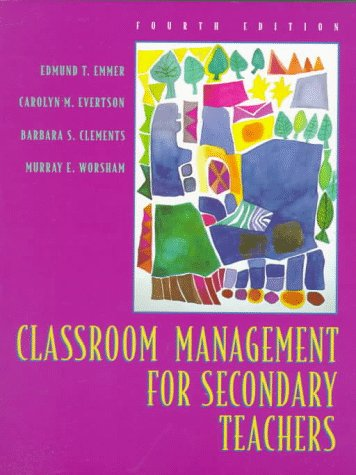 Classroom Management for Secondary Teachers: Carolyn M. Evertson;