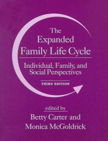 9780205200092: The Expanded Family Life Cycle: Individual, Family, and Social Perspectives (3rd Edition)