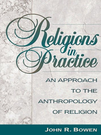 9780205200115: Religions in Practice: An Approach to the Anthropology of Religion