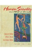 Human Sexuality in a World of Diversity (0205200184) by Jeffrey S. Nevid; Lois Fichner-Rathus; Spencer A. Rathus