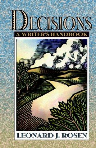 9780205200207: Decisions: A Writer's Handbook