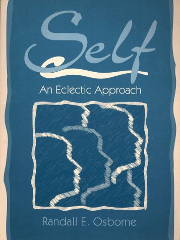 9780205200214: Self: An Eclectic Approach