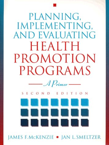 9780205200696: Planning, Implementing, and Evaluating Health Promotion Programs: A Primer
