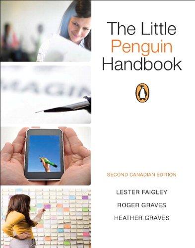 The Little Penguin Handbook, Second Canadian Edition: Faigley, Lester; Graves,