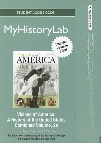 NEW MyHistoryLab with Pearson eText -- Standalone: Keene, Jennifer D.;
