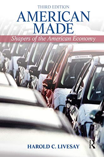 9780205202294: American Made: Shaping the American Economy