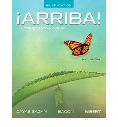 9780205203352: Arriba: Comunicacion y cultura with Student Activities Manual and MySpanishLab and Pearson eText (Access Card) (6th Edition)