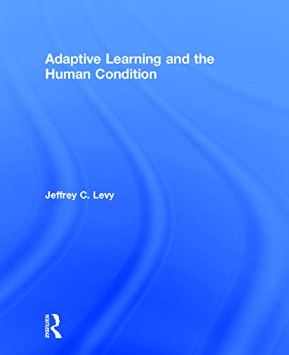 9780205205479: Adaptive Learning and the Human Condition