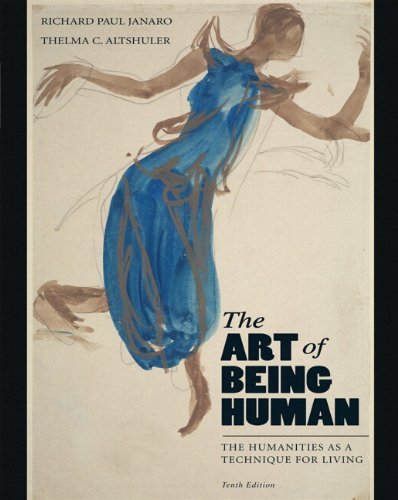9780205207381: The Art of Being Human: The Humanities as a Technique for Living Plus MyHumanitiesKit -- Access Card Package (10th Edition)