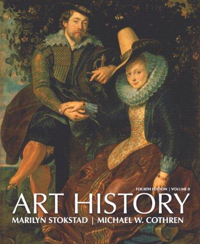 Art History, Volume 2 Plus NEW MyArtsLab with etext (4th Edition): Stokstad, Marilyn; Cothren, ...