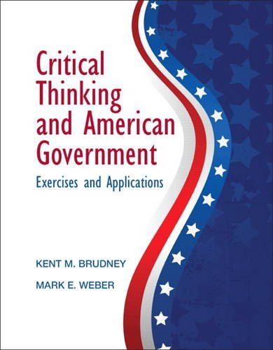 9780205212804: Critical Thinking and American Government