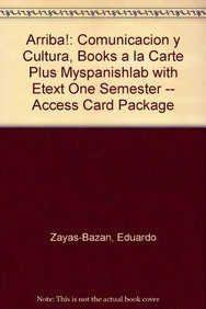 9780205214310: ¡Arriba!: Comunicación y cultura, Books a la Carte Plus MySpanishLab with eText one semester -- Access Card Package (6th Edition)