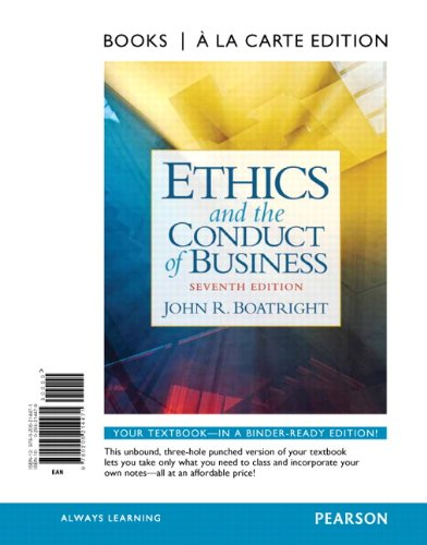 9780205214471: Ethics and the Conduct of Business, Books a la Carte Edition (7th Edition)