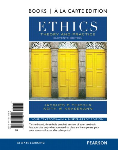 9780205214617: Ethics: Theory and Practice, Books a la Carte Edition (11th Edition)