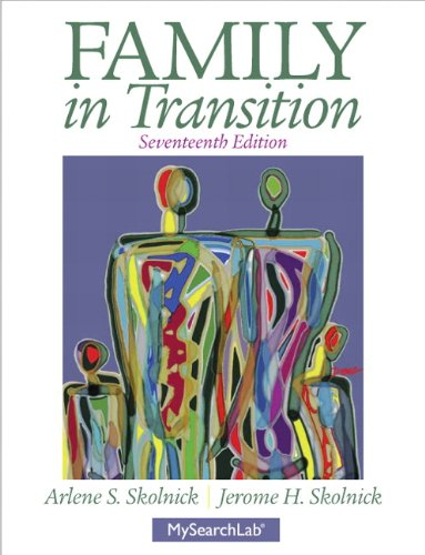 Family in Transition (17th Edition): Skolnick, Jerome H.,