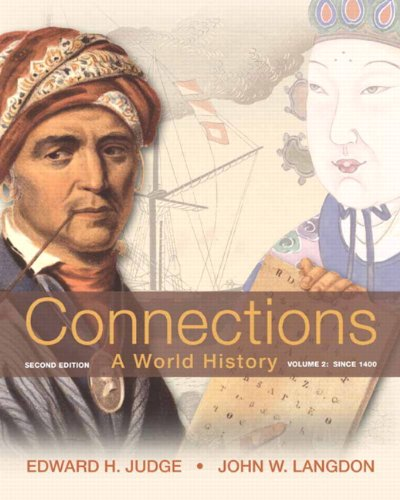 9780205216505: Connections: A World History, Volume 2 Plus NEW MyHistoryLab with eText -- Access Card Package (2nd Edition)