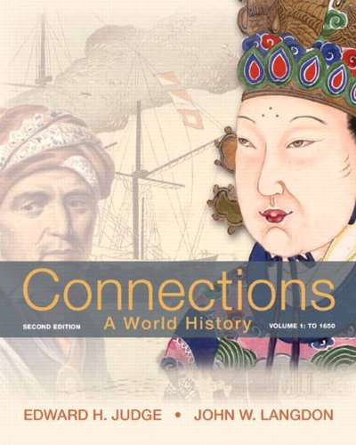 9780205216512: Connections: A World History, Volume 1 Plus NEW MyHistoryLab with eText -- Access Card Package (2nd Edition)