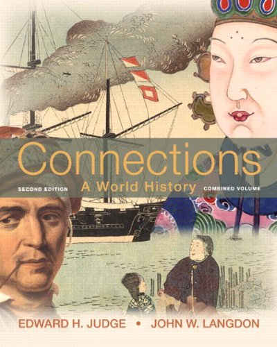 9780205216529: Connections: A World History, Combined Edition Plus NEW MyHistoryLab with eText -- Access Card Package (2nd Edition)