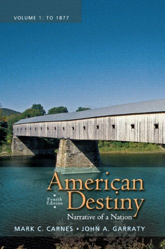 9780205216536: American Destiny: Narrative of a Nation, Volume 1 with NEW MyLab History with eText -- Access Card Package (4th Edition)