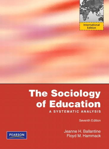 9780205216871: The Sociology of Education: A Systematic Analysis, International Edition, 7e