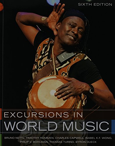 Excursions in World Music, and Student CD: Nettl, Bruno; Rommen,