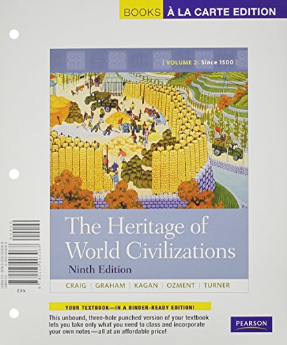 The Heritage of World Civilizations: Volume 2, Books a la Carte Plus NEW MyHistoryLab with eText --...