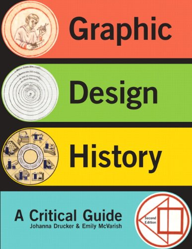 Graphic Design History (2nd Edition): Drucker, Johanna; McVarish,