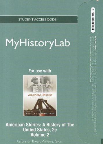 9780205220083: NEW MyHistoryLab -- Standalone Access Card -- for American Stories, Volume 2 (Myhistorylab (Access Codes))