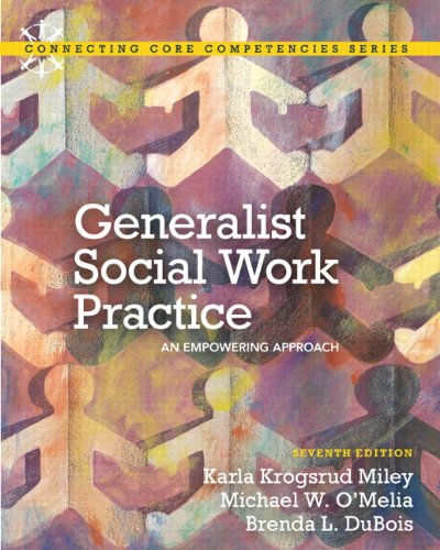 9780205222995: Generalist Social Work Practice: An Empowering Approach Plus MySearchLab with eText -- Access Card Package (7th Edition) (Connecting Core Competencies)