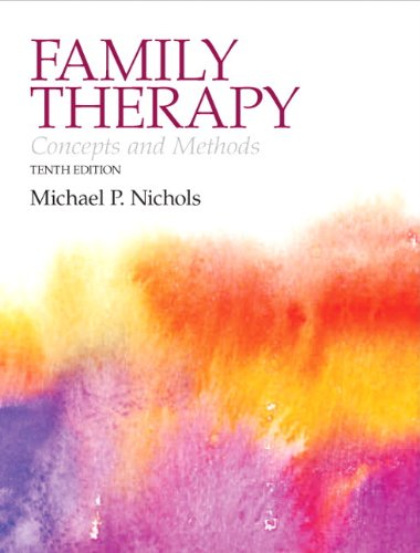 9780205223046: Family Therapy: Concepts and Methods Plus MySearchLab with eText - Access Card Package (10th Edition) (Nichols, Family Therapy)