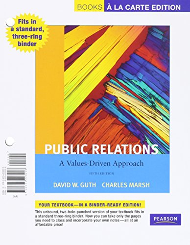 9780205223213: Public Relations: A Value Driven Approach, Books a la Carte Plus MyCommunicationLab with eText -- Access Card Package (5th Edition)