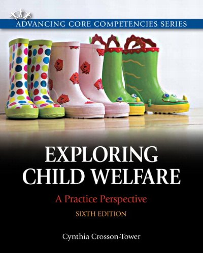 9780205223480: Exploring Child Welfare: A Practice Perspective Plus MySearchLab with eText -- Access Card Package (6th Edition) (Advancing Core Competencies)